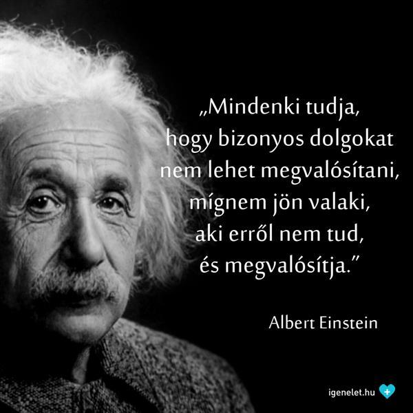 idézetek a lehetetlenről Albert Einstein a lehetetlenről   IgenÉlet.hu