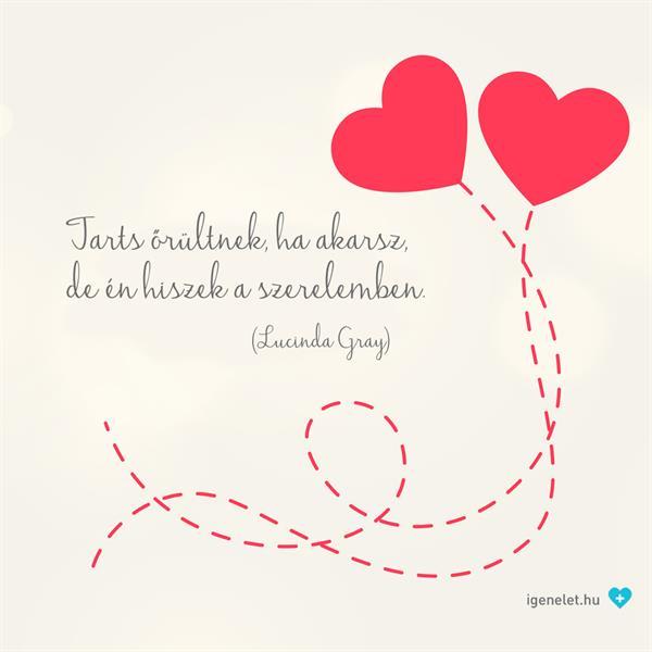 Te hiszel a szerelemben?