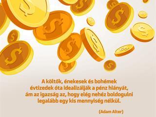 A pénz boldogít!