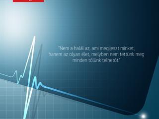 Ne attól félj, hogy meghalsz, hanem attól, hogy nem élsz!