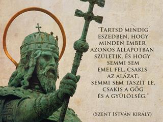 Szent István király ezeréves útravalója